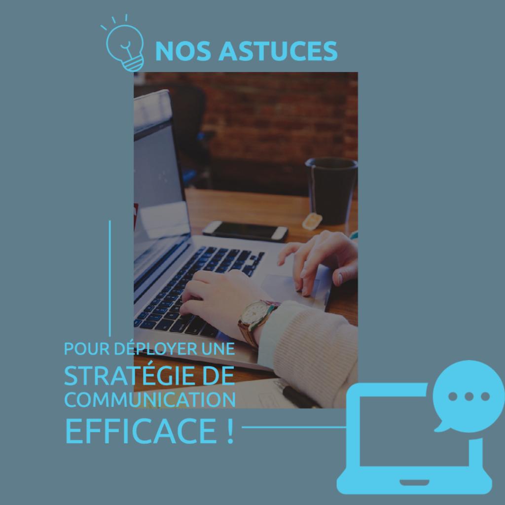 Comment déployer une stratégie de communication efficace ?